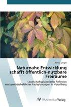 Naturnahe Entwicklung Schafft Offentlich-Nutzbare Freiraume