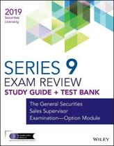 Wiley Series 9 Securities Licensing Exam Review 2019 + Test Bank