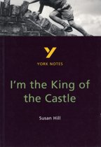 I'M The King Of The Castle: York Notes For Gcse