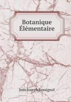 Botanique Elementaire