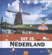 Wondere wereld - Dit is Nederland