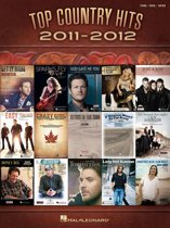 Top Country Hits of 2011-2012 (Songbook)