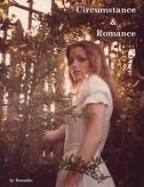 Circumstance and Romance