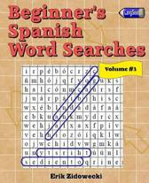 Beginner's Spanish Word Searches - Volume 3
