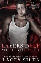 Layers Deep: Verborgene Sehnsucht