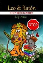 Leo y Raton, ¡Stop refugiados!