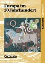 Kurshefte Geschichte. Europa im 20. Jahrhundert. Schülerband