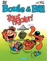 Boule et Bill - tome 26 - Faut Rigoler !