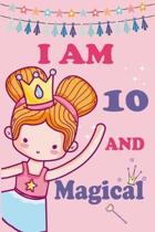 I'm 10 and Magical: A Fairy Birthday Journal on a Pink Background Birthday Gift for a 10 Year Old Girl (6x9'' 100 Wide Lined & Blank Pages