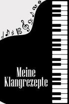 Meine Klangrezepte: Noten-Heft DIN-A5 mit 100 Seiten leerer Notenzeilen zum Notieren von Melodien und Noten f�r Komponistinnen, Komponiste
