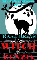 Raaj Devas and the Witch of Zenzia (Book 1)