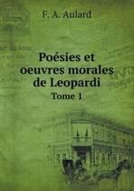 Poesies Et Oeuvres Morales de Leopardi Tome 1