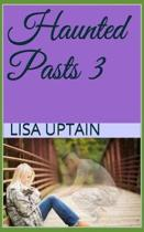 Haunted Pasts 3