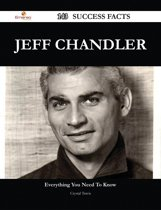 Jeff Chandler 143 Success Facts - Everything you need to know about Jeff Chandler
