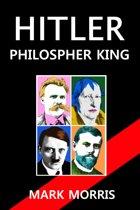 Hitler: Philosopher King