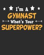 I'm a Gymnast What's Your Superpower