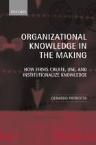 Organizational Knowledge in the Making