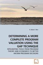 Determining a More Complete Program Valuation Using the Gap Technique