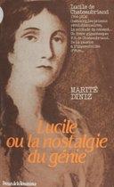 Lucile ou la Nostalgie du génie