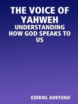 The Voice of Yahweh