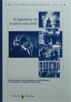 Politiewetenschap 34 - De legitimiteit van de politie onder druk?