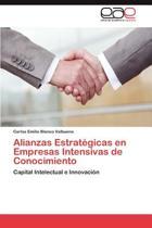 Alianzas Estrategicas En Empresas Intensivas de Conocimiento