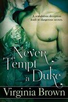 Never Tempt A Duke