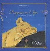Dagmar en Elfin... en de leeuw die werd gepest | kinderboek over pesten en gepest worden