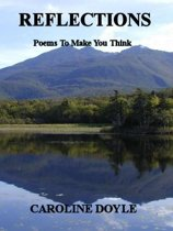Reflections: Poems To Make You Think