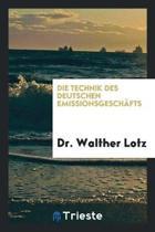 Die Technik Des Deutschen Emissionsgesch fts