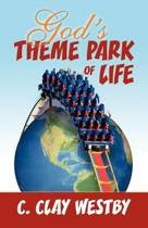 God's Theme Park of Life