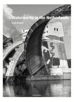 Water Works In The Netherlands - Tradition And Innovation