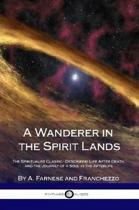 A Wanderer in the Spirit Lands