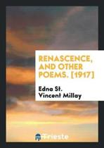 Renascence, and Other Poems