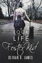 A Look Into the Life of a Foster Kid