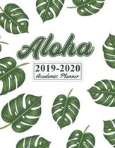 Aloha 2019-2020 Academic Planner: Daily, Weekly & Monthly Planner Yearly Organizer Calendar With Class Schedule. Cute Tropical Palm Leaves for Student