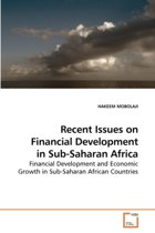 Recent Issues on Financial Development in Sub-Saharan Africa