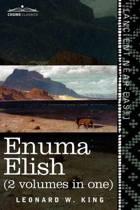 Enuma Elish (2 Volumes in One)