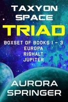 Taxyon Space Triad