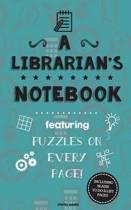 A Librarian's Notebook