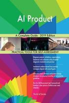 Ai Product a Complete Guide - 2019 Edition