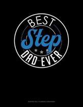 Best Step Dad Ever: Monthly Bill Planner & Organizer