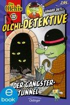 Olchi-Detektive. Der Gangster-Tunnel