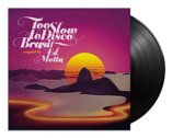 Too Slow To Disco Brasil By Ed Motta