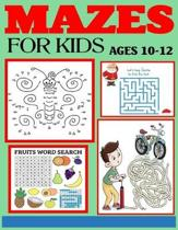 Mazes for Kids Ages 10-12: The Amazing Big Mazes Puzzle Activity workbook for Kids with Solution Page