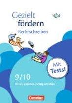 Gezielt fördern 9./10. Schuljahr. Rechtschreiben