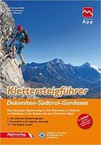 Klettersteigf黨rer Dolomiten, S黡tirol,