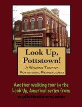 A Walking Tour of Pottstown, Pennsylvania