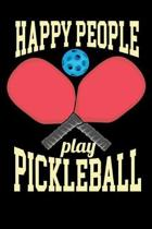 Happy People Play Pickleball