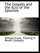 The Gospels and the Acts of the Apostles